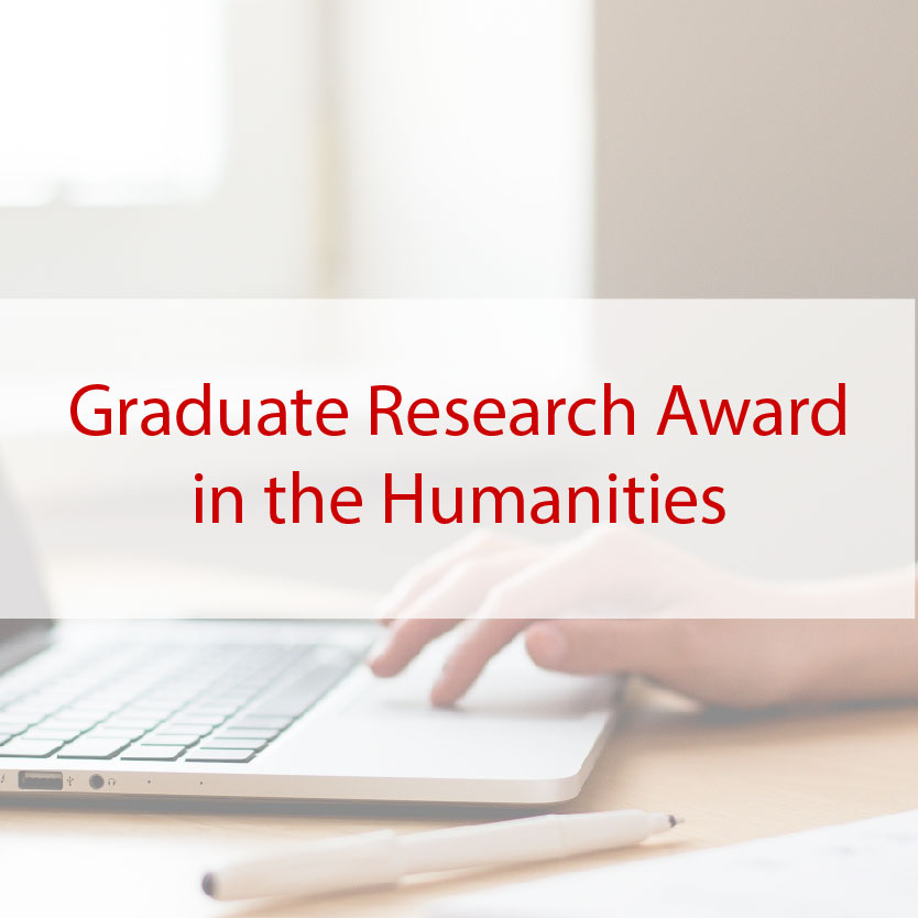 Graduate Research Award in the Humanities