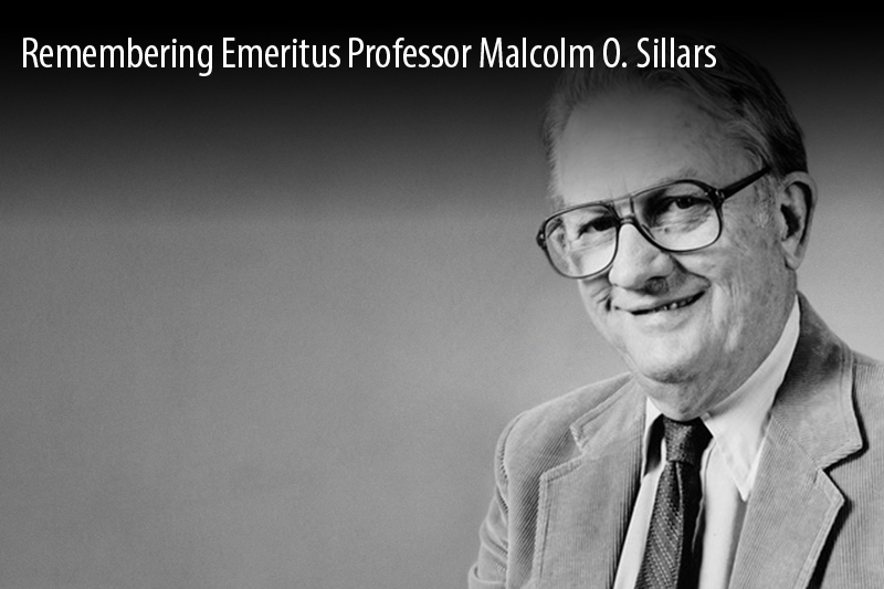 Remembering Emeritus Professor Malcolm O. Sillars