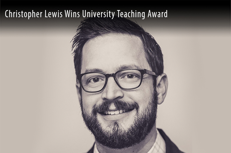 Christopher Lewis Wins University Teaching Award