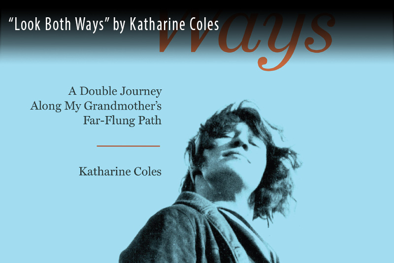 Look Both Ways by Katherine Coles